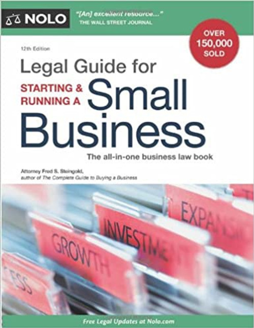 Legal Guide for Starting & Running a Small Business 12th Edition