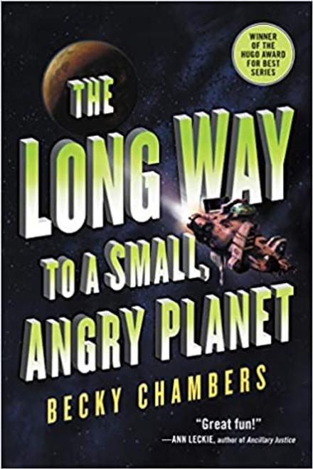 Wayfarers #1: Long Way to a Small, Angry Planet