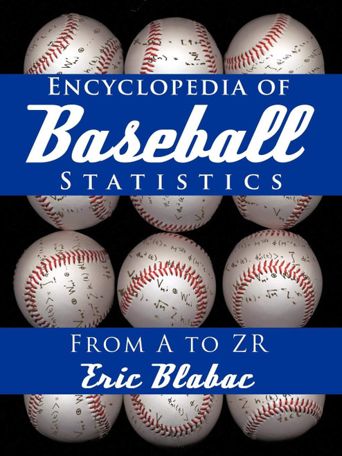 ZZNDR Encyclopedia of Baseball Statistics from A to Zr (2010)