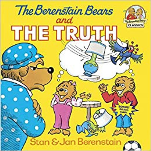 Berenstain Bears: Berenstain Bears and the Truth