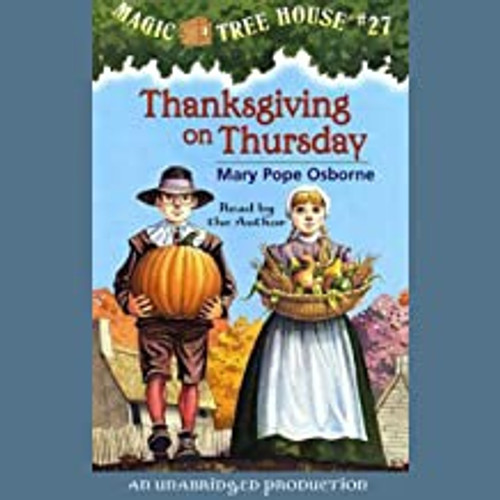 Magic Tree House 27: Thanksgiving on Thursday