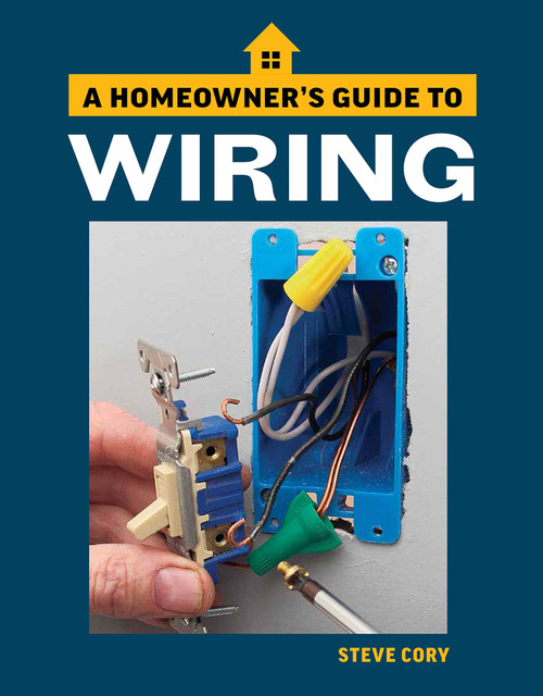 Homeowner's Guide: Wiring