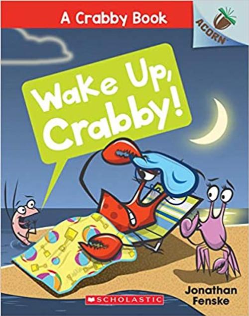Crabby Book #3: Wake Up, Crabby!