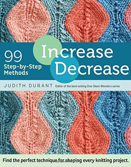 99 Step-by-Step Methods: Knitting Increase/Decrease