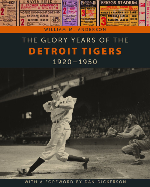 Glory Years of the Detroit Tigers 1920-1950
