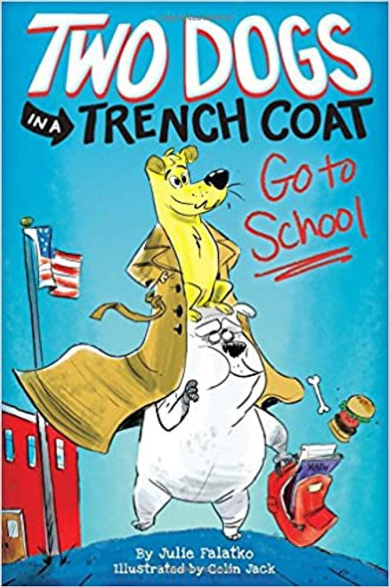 Two Dogs in a Trench Coat #1: Go to School