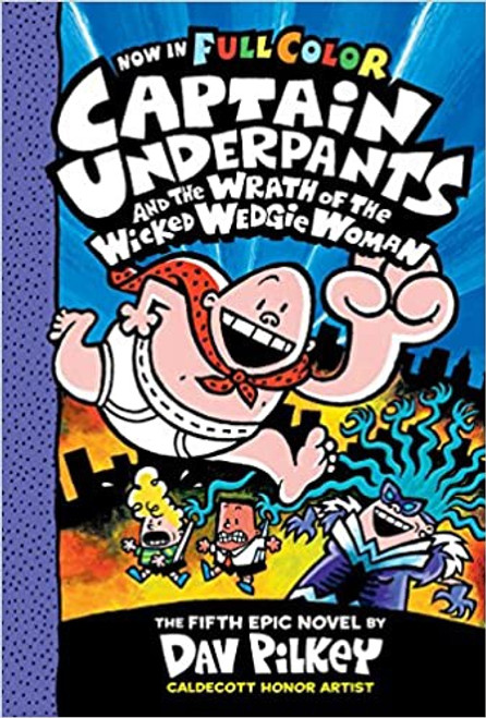 Captain Underpants #5: Wrath of the Wicked Wedgie Woman