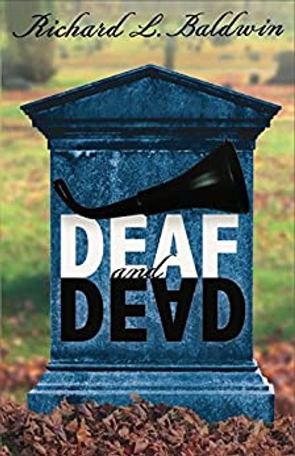 Deaf and Dead