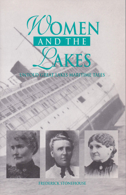 Women and the Lakes: Untold Great Lakes Maritime Tales