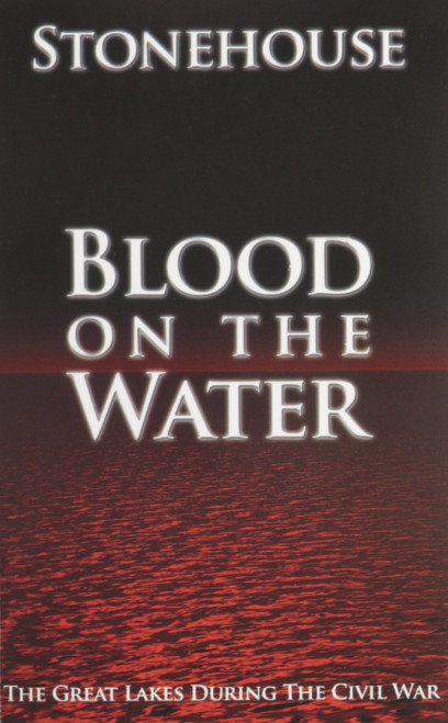 Blood on the Water: The Great Lakes During the Civil War