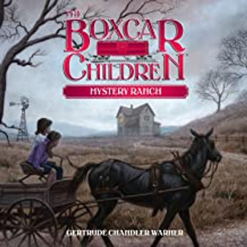 Boxcar Children #4: Mystery Ranch