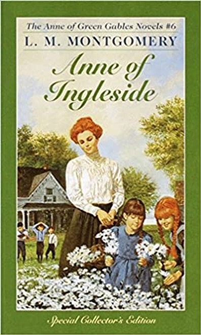 Anne of Green Gables #6: Anne of Ingleside
