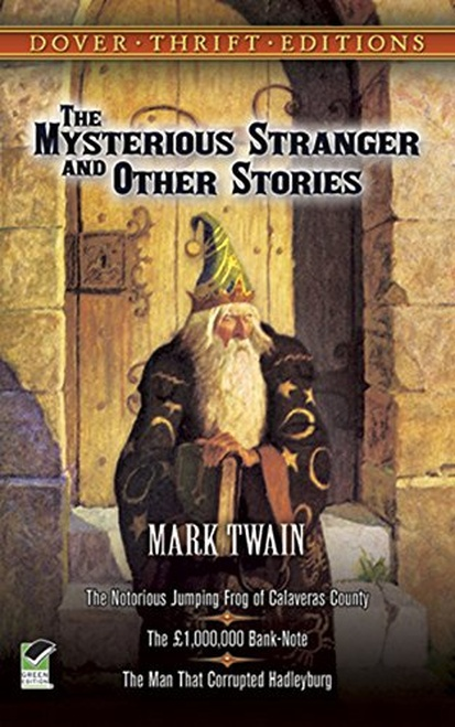 Mysterious Stranger and Other Stories, The