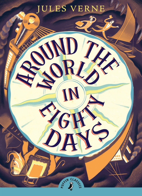 Around the World in Eighty Days - Puffin Classics