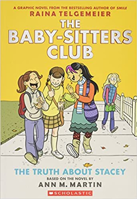 Baby-Sitters Club #2: The Truth About Stacey