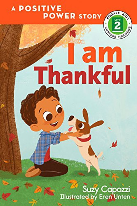 Rodale Kids Curious Readers: Level 2: I Am Thankful