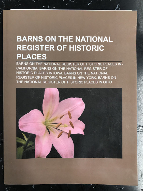 Barns on the National Register of Historic Places: California, Iowa, New York, Ohio