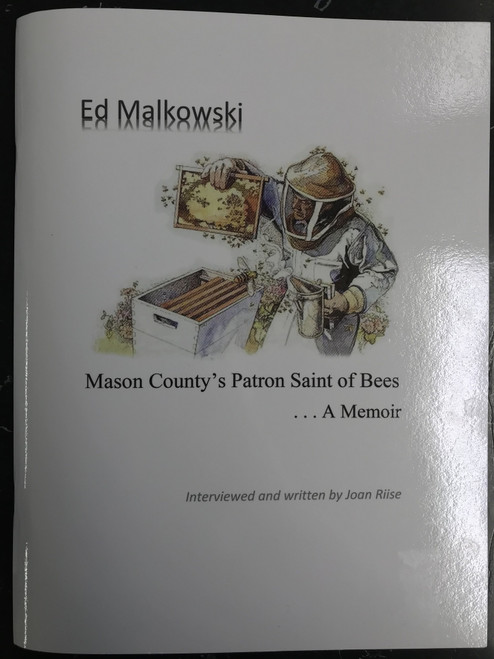 Ed Malkowski: Mason County's Patron Saint of Bees