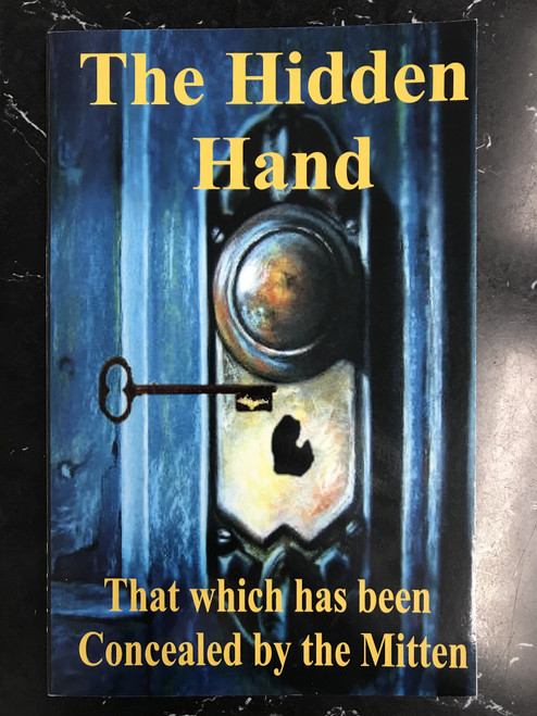 The Hidden Hand: That which has been Concealed by the Mitten