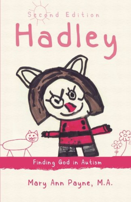Hadley: Finding God in Autism Second Edition