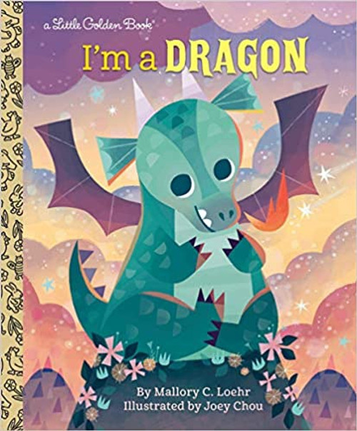 Little Golden Book: I'm a Dragon