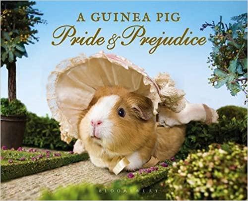 Guinea Pig Classics: Guinea Pig Pride & Prejudice