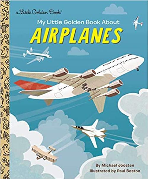 Little Golden Book: My Little Golden Book About Airplanes