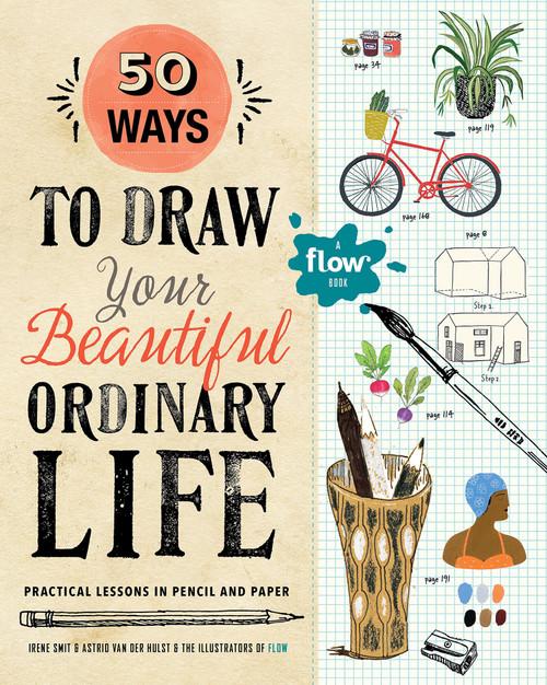 50 Ways to Draw Your Beautiful Ordinary Life