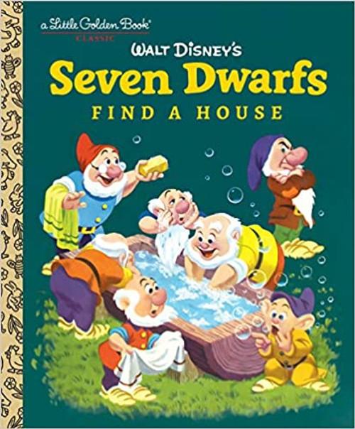 Little Golden Book: Seven Dwarfs Find a House