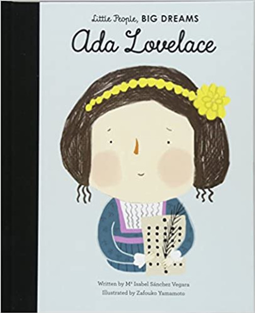 Little People, Big Dreams: Ada Lovelace