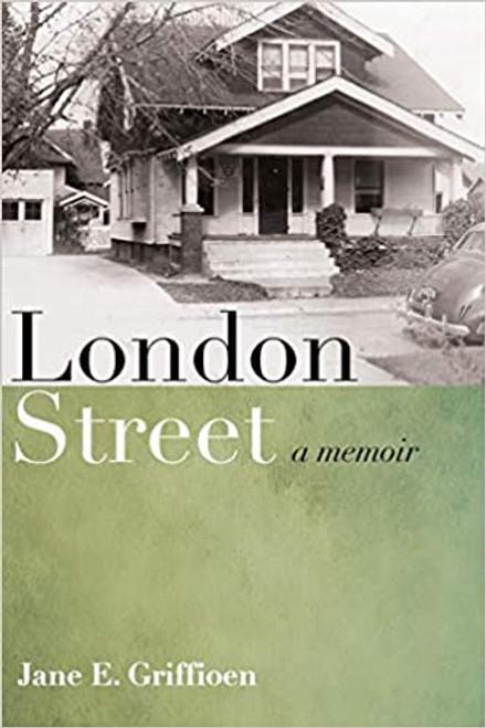 London Street: A Memoir