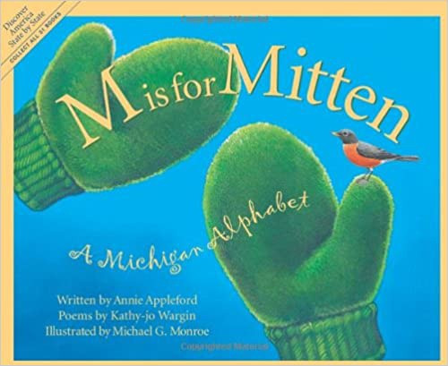 M is for Mitten: The Michigan A
