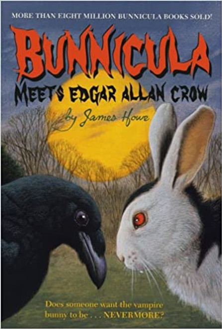 Bunnicula and Friends #7: Bunnicula Meets Edgar Allan Crow