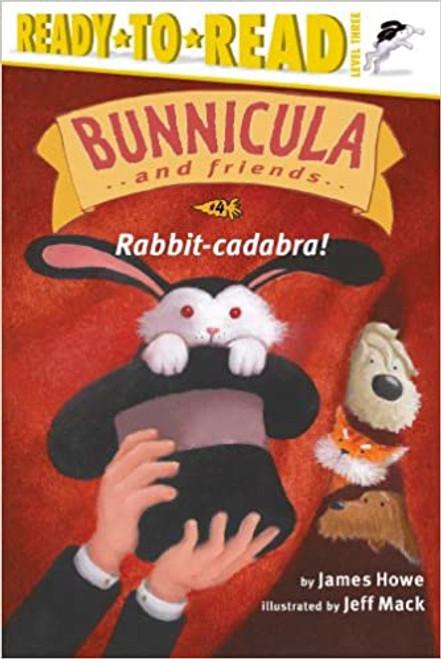 Bunnicula and Friends: Rabbit-Cadabra!