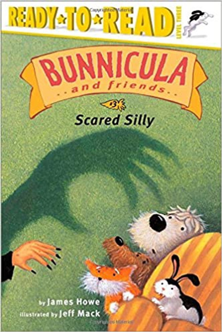 Bunnicula and Friends: Scared Silly