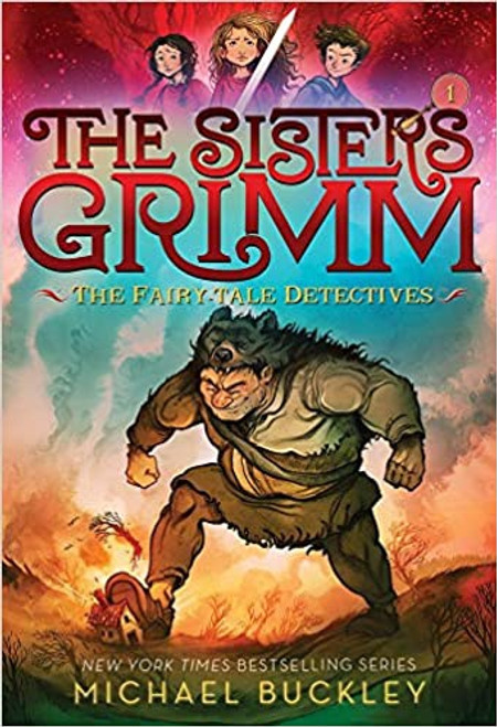 The Sisters Grim #1: The Fairy-Tale Detectives