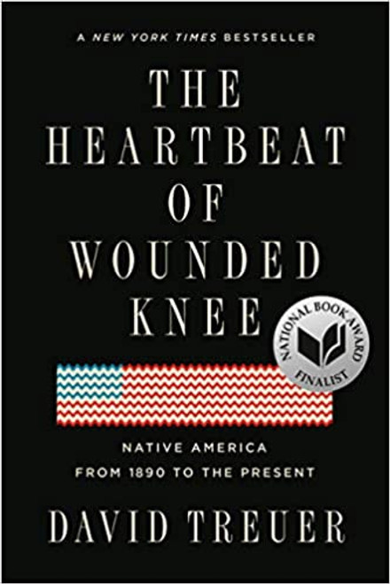Heartbeat of Wounded Knee, The