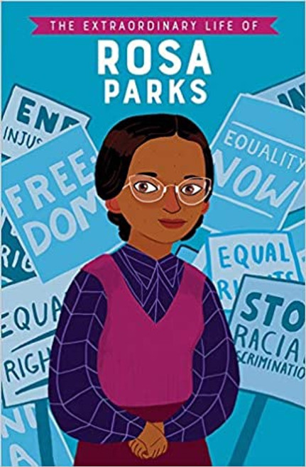 Extraordinary Life of Rosa Parks, The