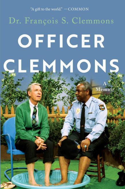 Officer Clemmons - A Memoir