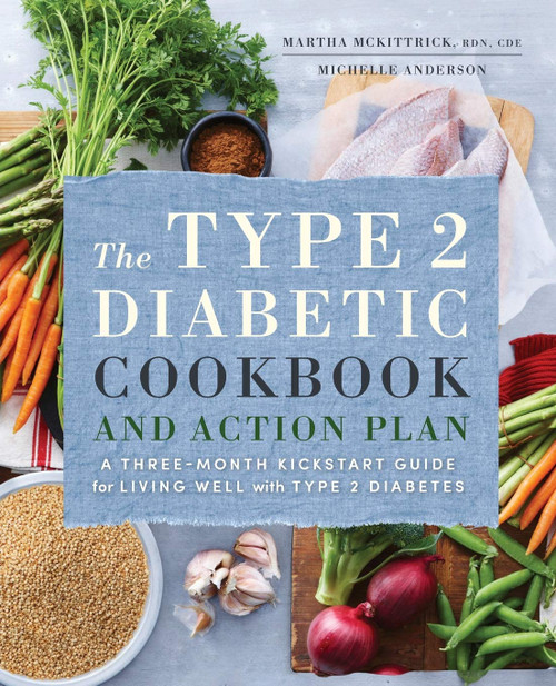 Type 2 Diabetic Cookbook and Action Plan