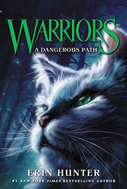 Warriors: The Prophecies Begin #5: A Dangerous Path