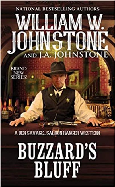 Ben Savage, Saloon Ranger #1: Buzzard's Bluff