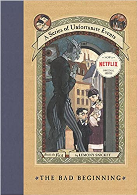 Series of Unfortunate Events #1: The Bad Beginning