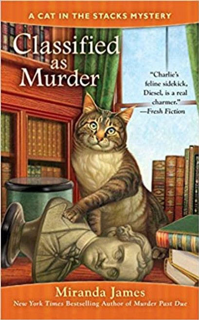 Cat in the Stacks Mystery #2: Classified as Murder