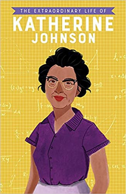 Extraordinary Life of Katherine Johnson, The