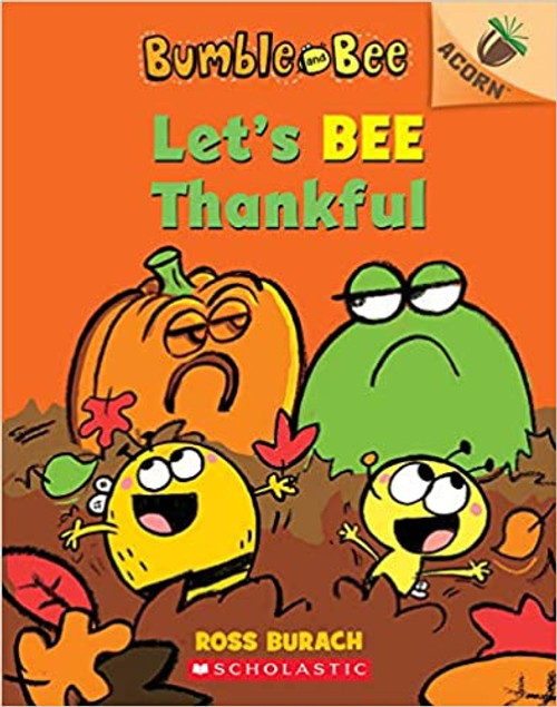 Bumble and Bee #3: Let's BEE Thankful