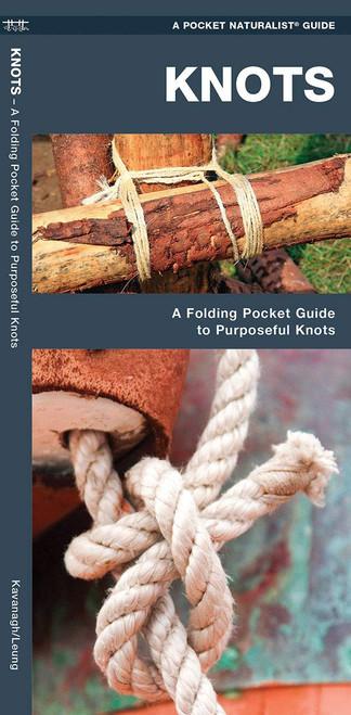 Knots : A Folding Pocket Guide to Purposeful Knots