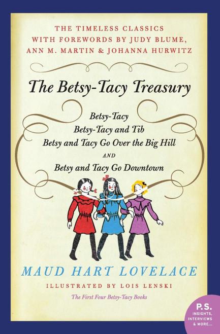 Betsy-Tacy Treasury - Books 1 - 4