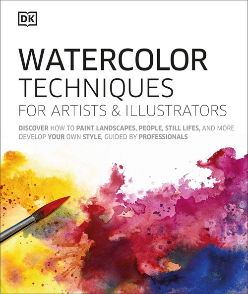 Watercolor Techniques for Artists and Illustrators