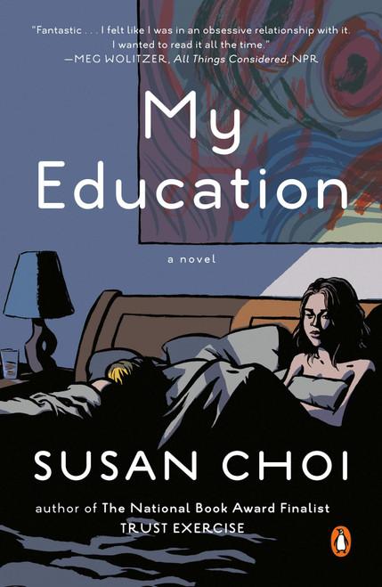 My Education: A Novel